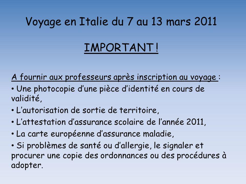 Voyage en Italie du 7 au 13 mars 2011 IMPORTANT .