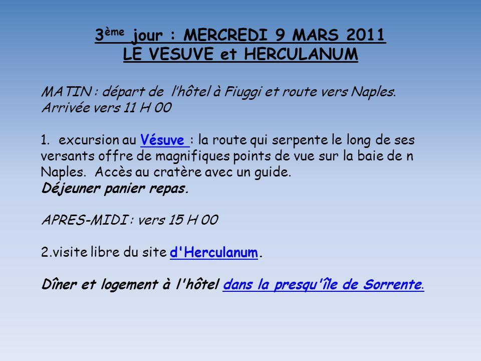 2 ème jour : MARDI 8 MARS 2011 LA ROME ANTIQUE Vue de la colline du Palatin Retour