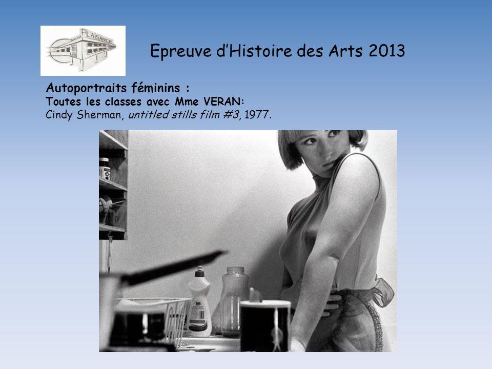 Epreuve dHistoire des Arts 2013 Autoportraits féminins : Toutes les classes avec Mme VERAN: Cindy Sherman, untitled stills film #3, 1977.