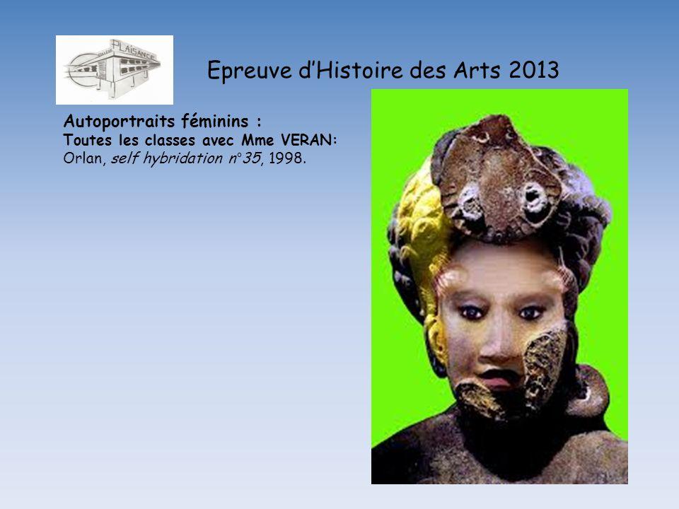Epreuve dHistoire des Arts 2013 Autoportraits féminins : Toutes les classes avec Mme VERAN: Orlan, self hybridation n°35, 1998.