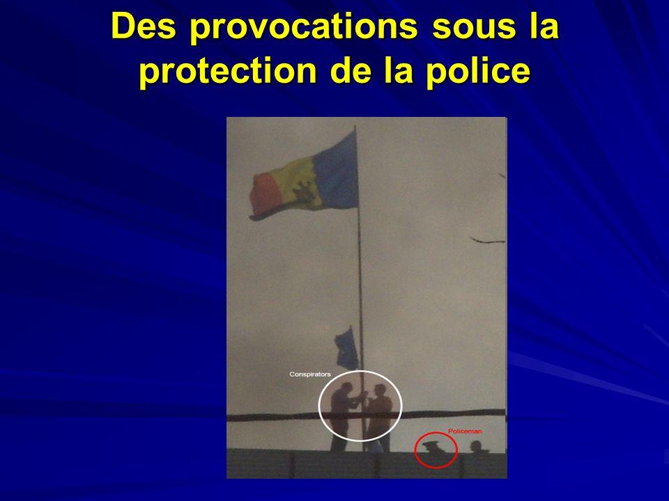 Des provocations sous la protection de la police