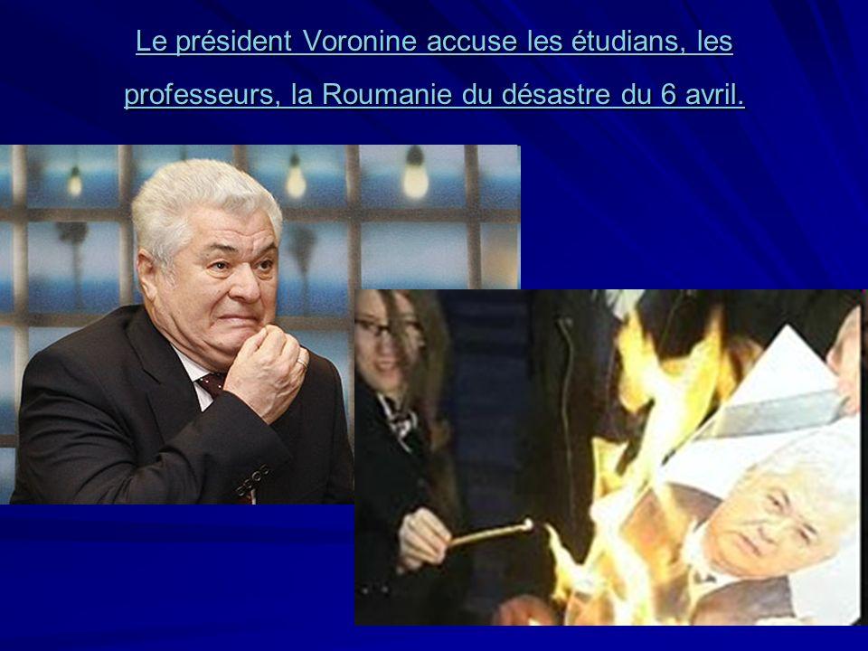 Le président Voronine accuse les étudians, les professeurs, la Roumanie du désastre du 6 avril. Le président Voronine accuse les étudians, les profess