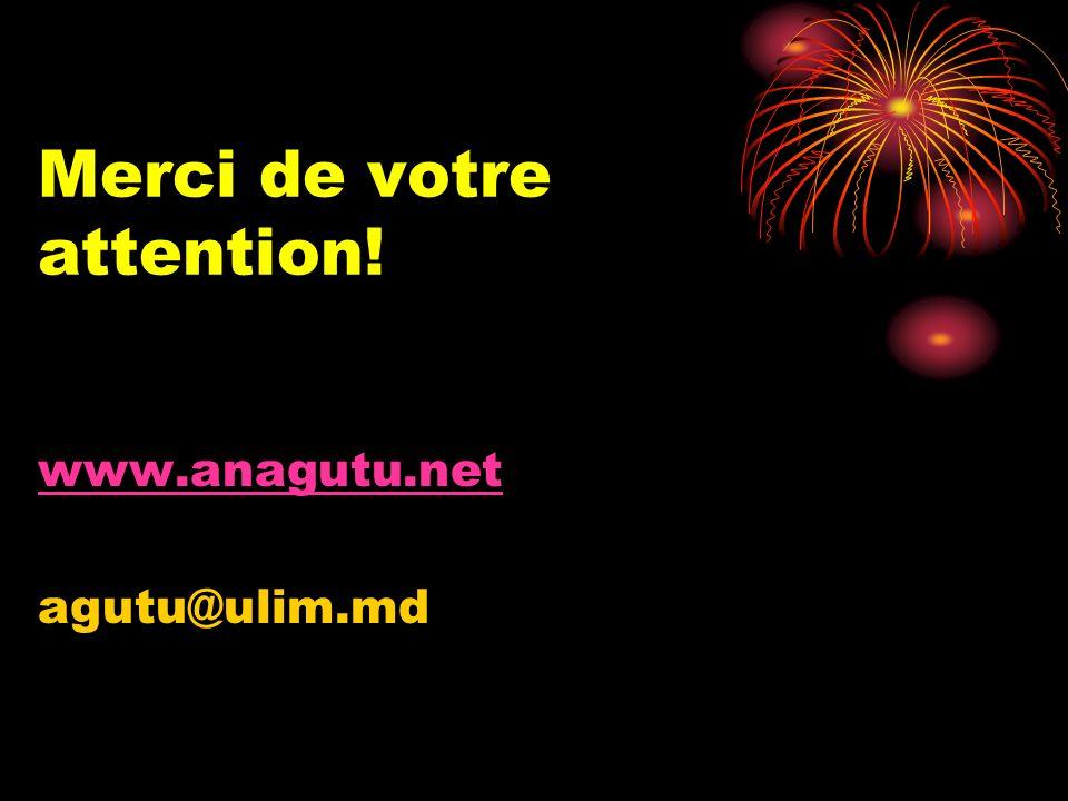 Merci de votre attention! www.anagutu.net agutu@ulim.md