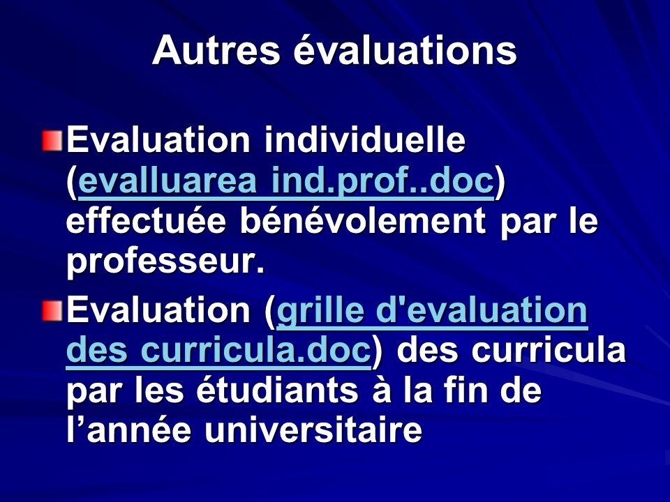 Autres évaluations Evaluation individuelle (evalluarea ind.prof..doc) effectuée bénévolement par le professeur.