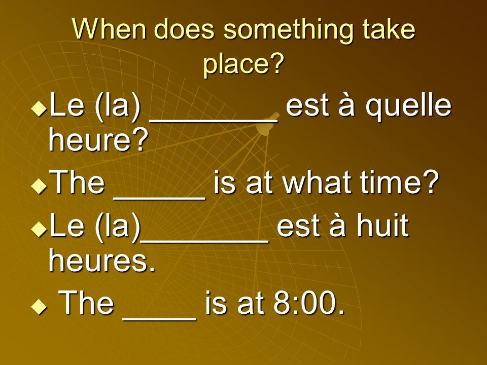 > > Il est quelle heure? (Informal) Quelle heure est-il? (Formal)