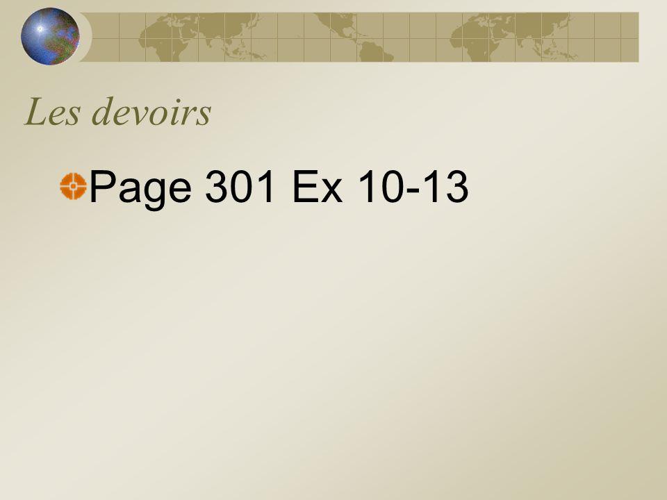 Les devoirs Page 301 Ex 10-13