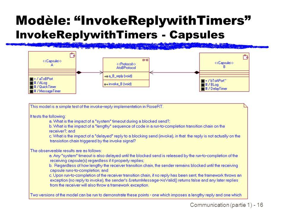 Communication (partie 1) - 16 Modèle: InvokeReplywithTimers InvokeReplywithTimers - Capsules