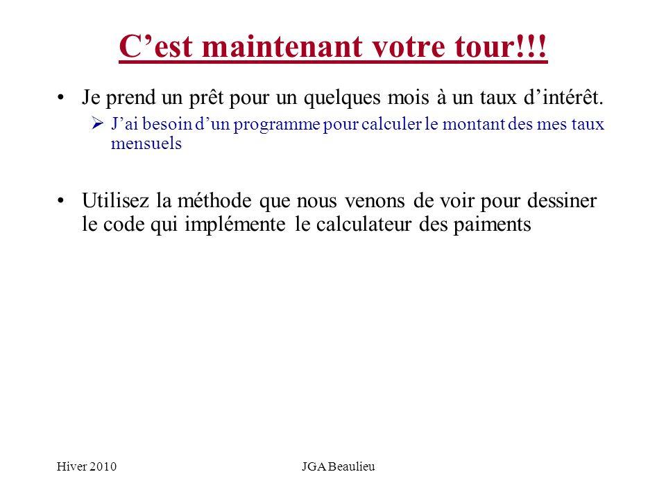 Hiver 2010JGA Beaulieu Cest maintenant votre tour!!.