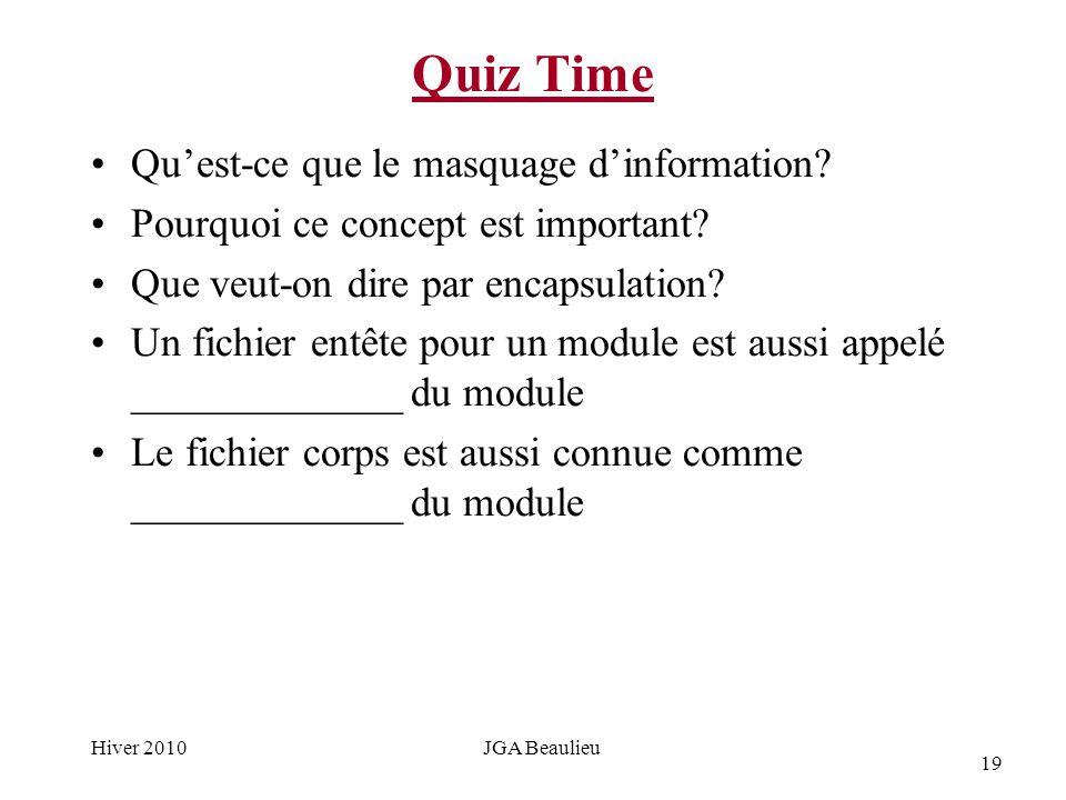 19 Hiver 2010JGA Beaulieu Quiz Time Quest-ce que le masquage dinformation.