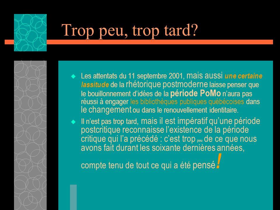Bibliothèques publiques au futur Penser le futur de la bibliothèque publique québécoise est un projet qui peut être engageant pour tous : ceux qui en on marre du relativisme PoMo comme ceux qui y trouvent encore une m i n e de t r é s o r !