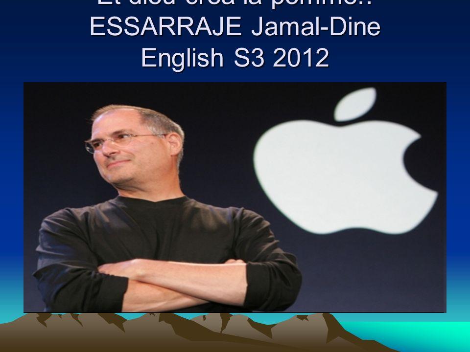 Et dieu créa la pomme!! ESSARRAJE Jamal-Dine English S3 2012