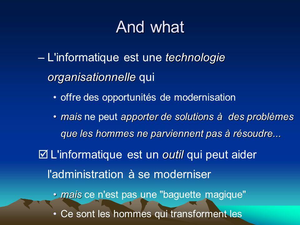 technologie organisationnelle –L'informatique est une technologie organisationnelle qui offre des opportunités de modernisation maisapporter de soluti
