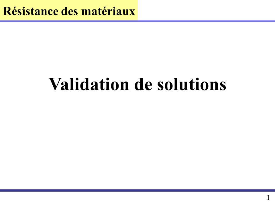Résistance des matériaux 1 Validation de solutions