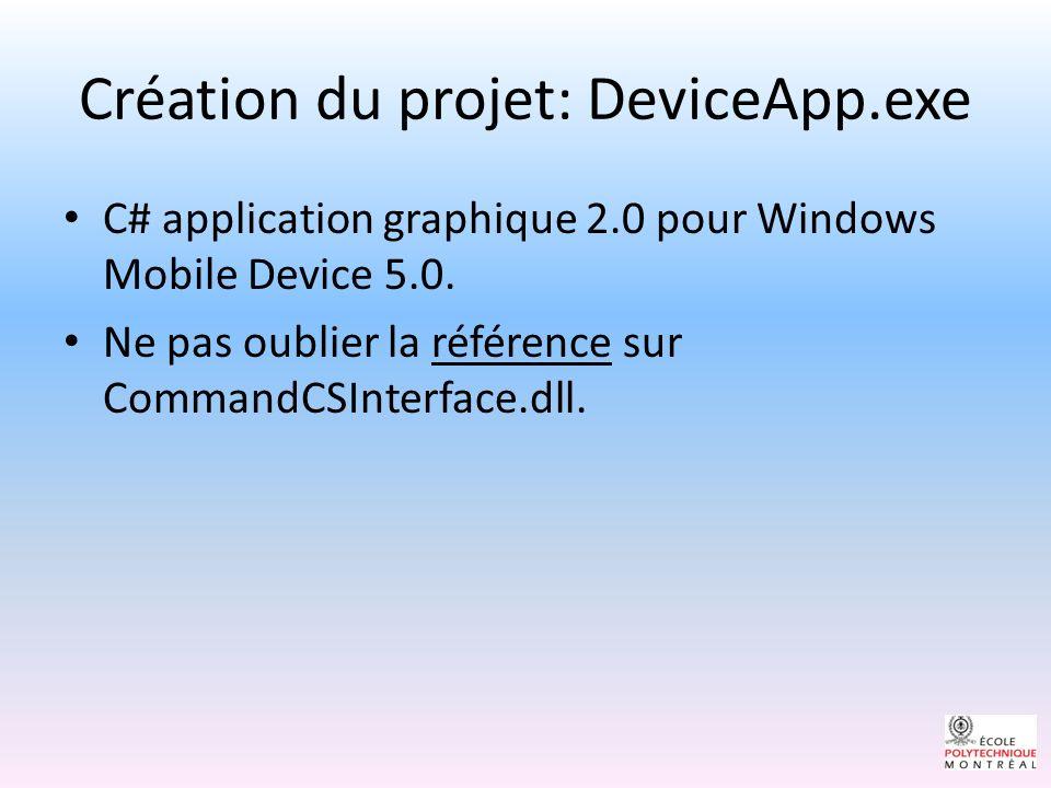 Création du projet: DeviceApp.exe C# application graphique 2.0 pour Windows Mobile Device 5.0.
