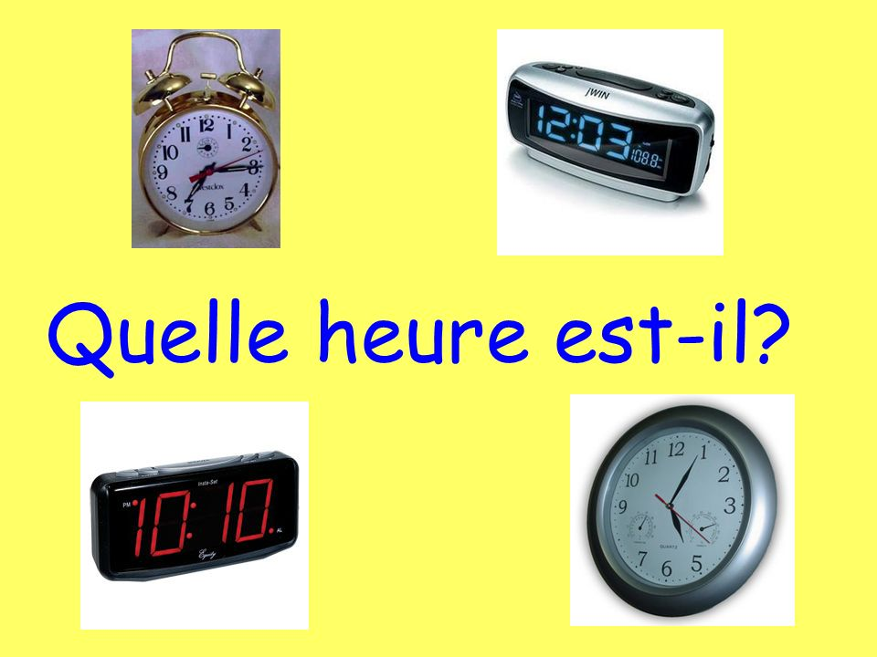 Il est... (# of hour) heures. Il est une heure. (1:00 only!) What time is it? To give the time...
