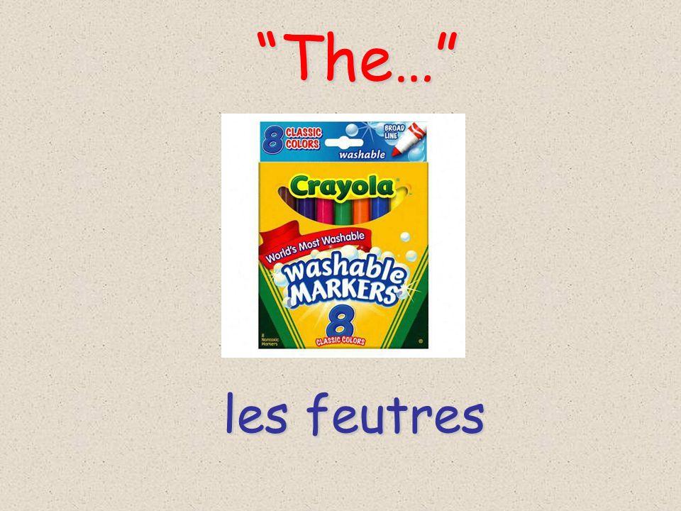 les feutres The… The…
