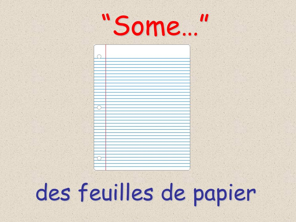 des feuilles de papier Some… Some…