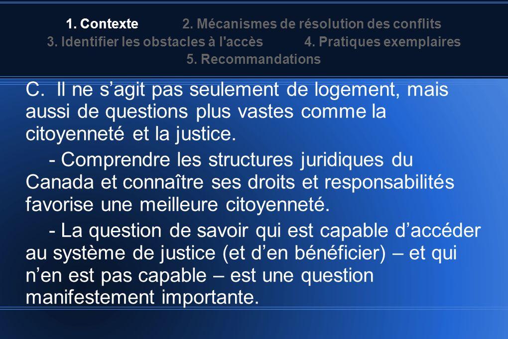 1. Contexte 2. Mécanismes de résolution des conflits 3.