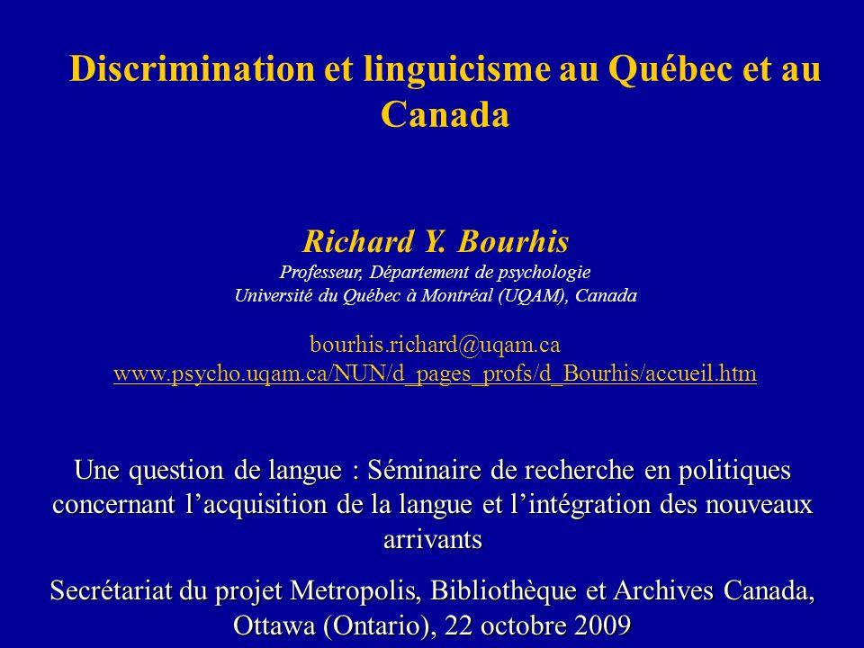 Discrimination et linguicisme au Québec et au Canada Richard Y.