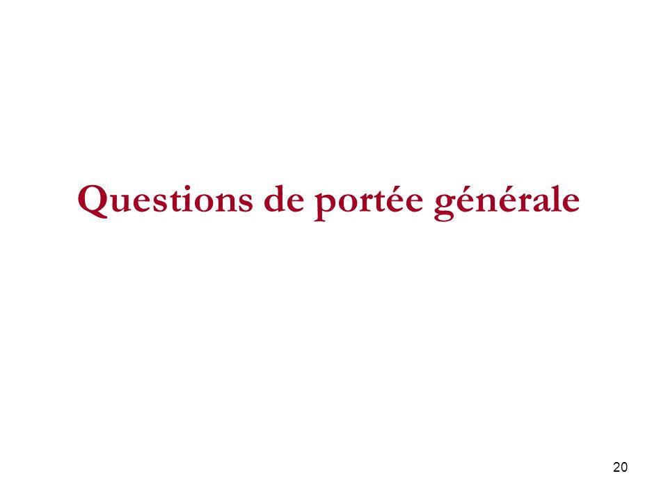 20 Questions de portée générale