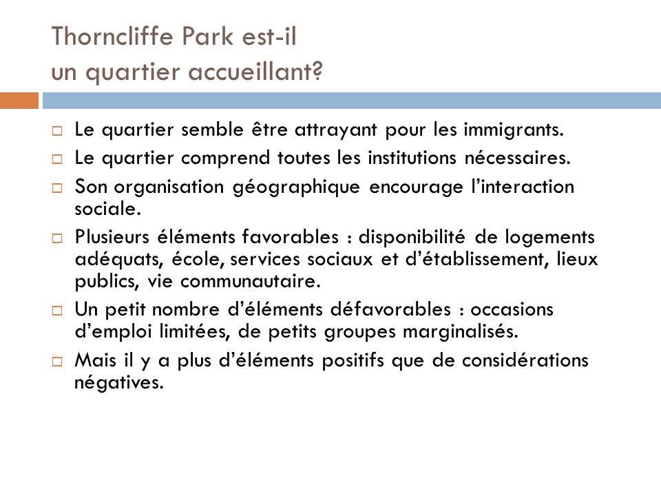 Thorncliffe Park est-il un quartier accueillant.