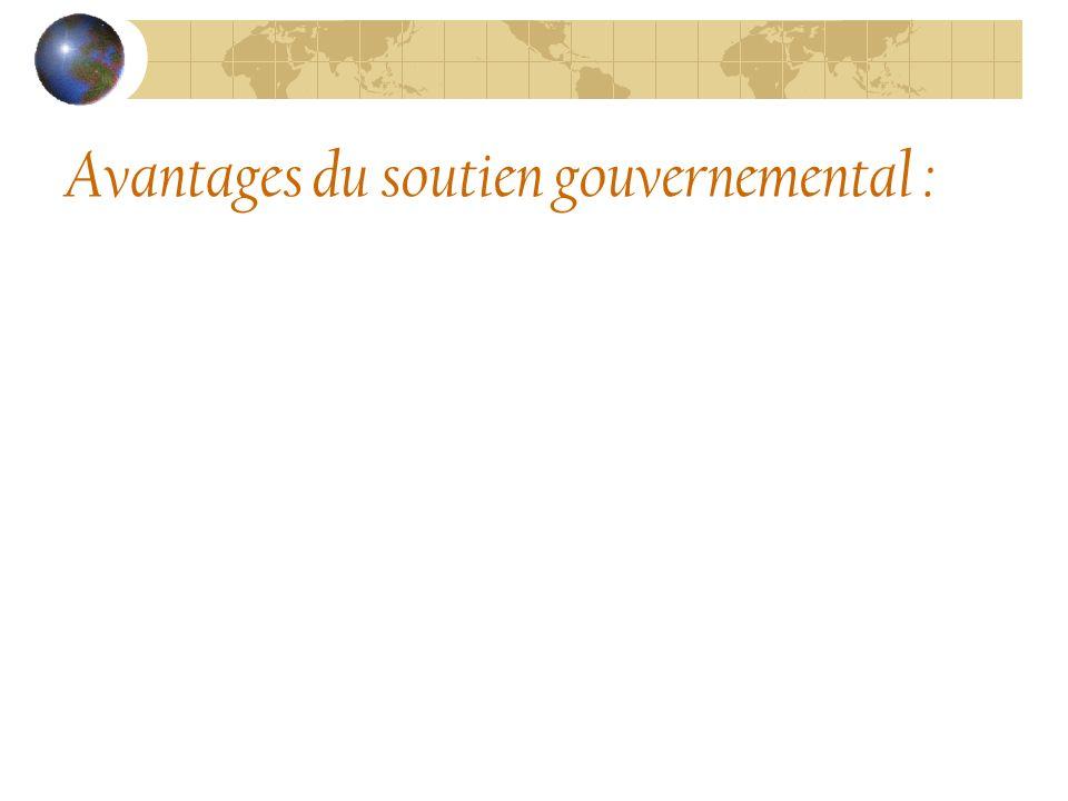Avantages du soutien gouvernemental :