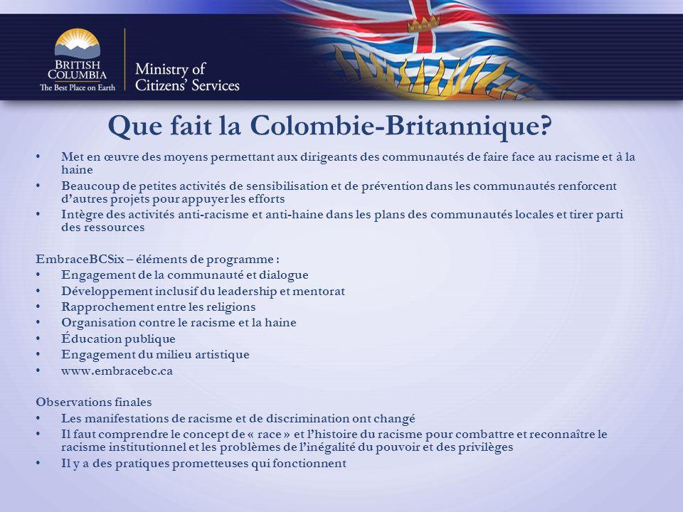 Que fait la Colombie-Britannique.