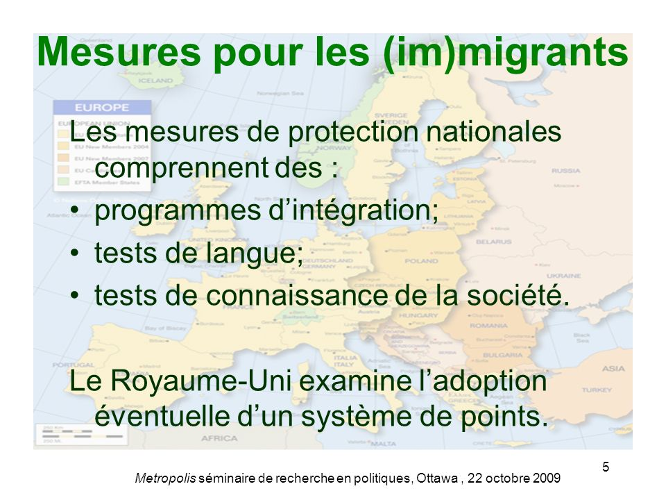 Les mesures de protection nationales comprennent des : programmes dintégration; tests de langue; tests de connaissance de la société. Le Royaume-Uni e