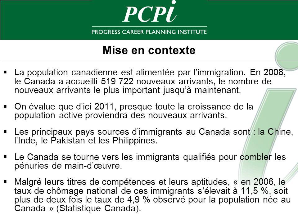 Mise en contexte La population canadienne est alimentée par limmigration. En 2008, le Canada a accueilli 519 722 nouveaux arrivants, le nombre de nouv