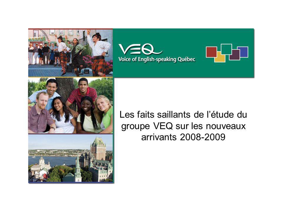 Les faits saillants de létude du groupe VEQ sur les nouveaux arrivants 2008-2009