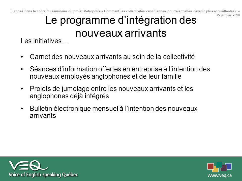 Les initiatives… Carnet des nouveaux arrivants au sein de la collectivité Séances dinformation offertes en entreprise à lintention des nouveaux employ