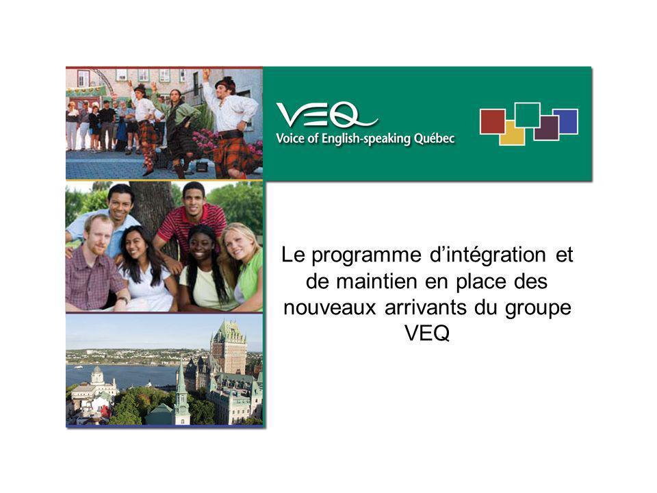 Le programme dintégration et de maintien en place des nouveaux arrivants du groupe VEQ