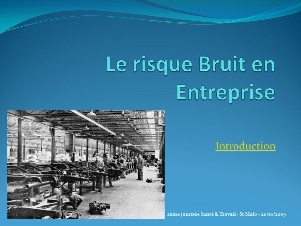 Introduction 2ème journée Santé & Travail - St Malo - 20/10/2009
