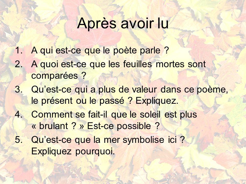 En chanson: Yves Montand Les Feuilles Mortes Yves Montand http://www.youtube.com/watch?v=JWfsp8kwJ to http://www.youtube.com/watch?v=JWfsp8kwJ to Tiré du film Parigi è sempre Parigi (1951)