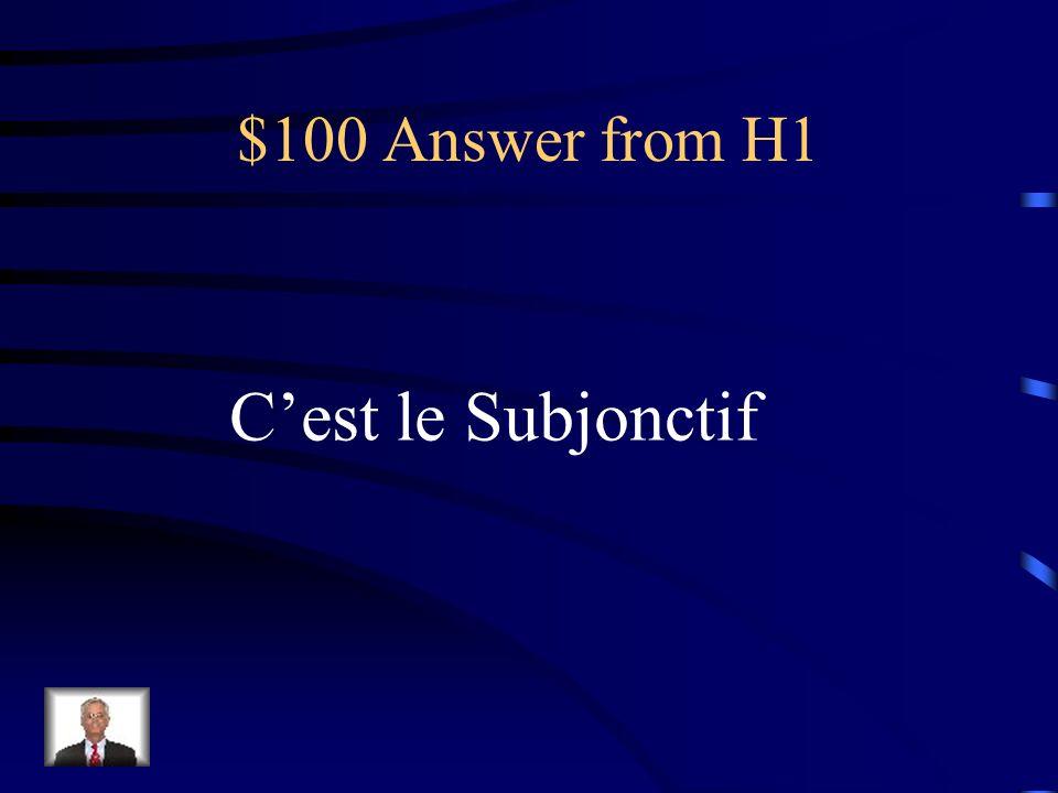 $100 Answer from H5 Il a fait …, il a plu, il a neigé, etc…