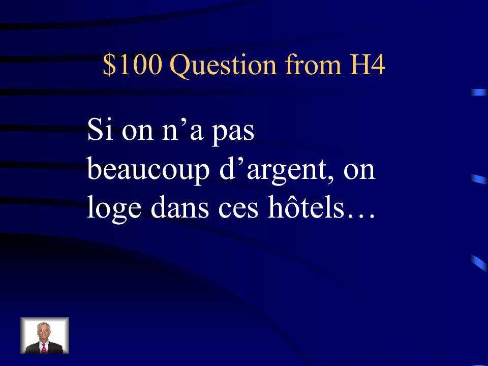 $500 Answer from H3 Nimporte quelle phrase qui ne contient pas le verbe être