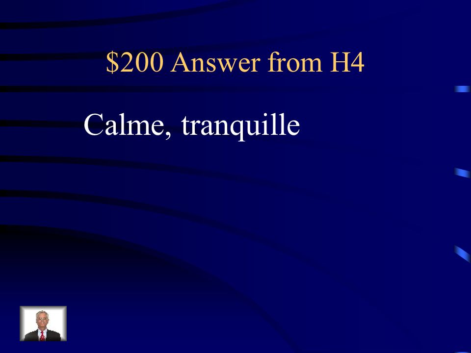 $200 Question from H4 Quand on naime pas beaucoup de bruit, on réserve une chambre ______.