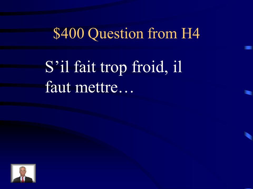 $300 Answer from H4 Un pourboire