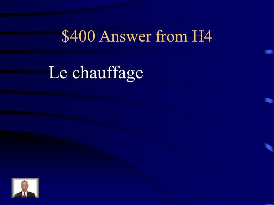 $400 Question from H4 Sil fait trop froid, il faut mettre…