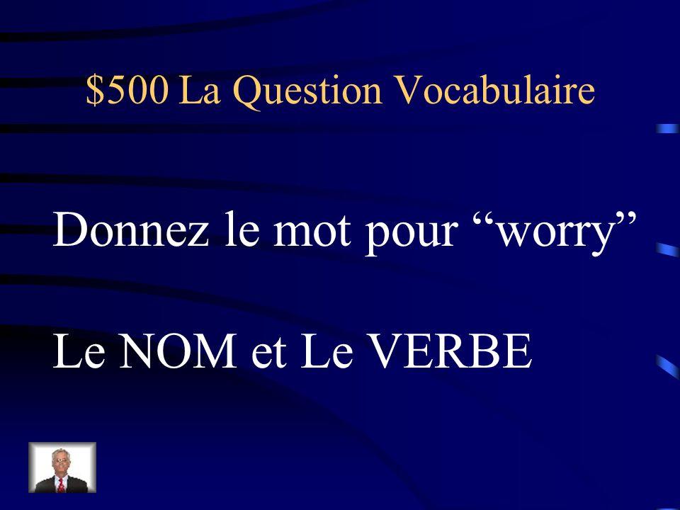 $400 La Réponse Vocabulaire Chic, élégant, très classe Sobre, ridicule, affreux, vulgaire