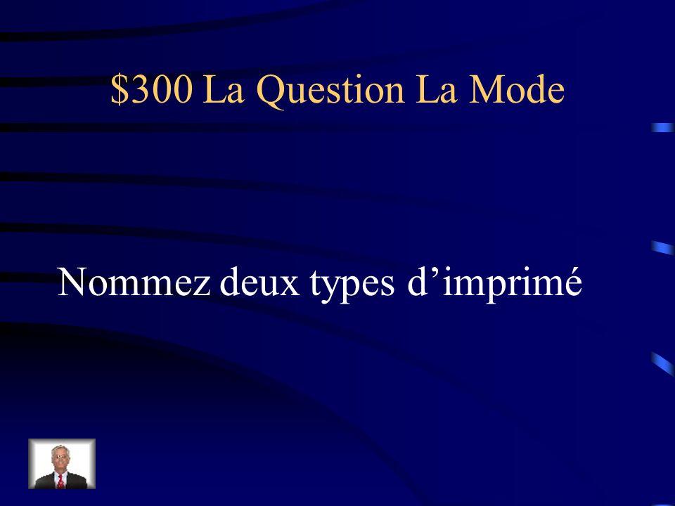 $200 La Réponse La Mode Limprimé