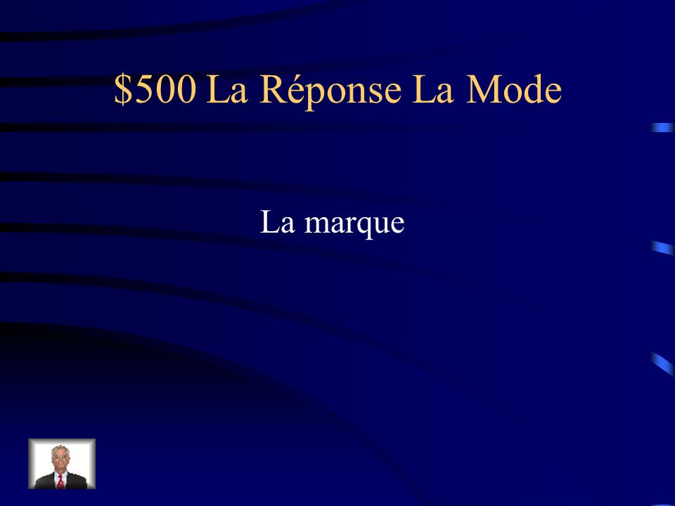 $500 La Question La Mode Comment dit-on brand en français?