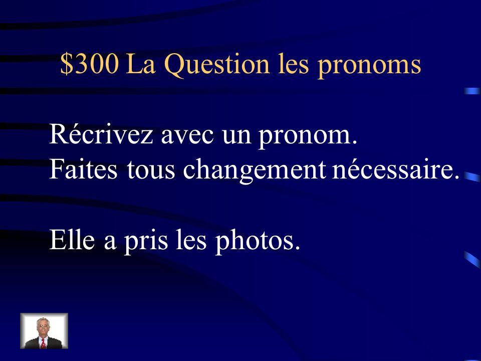 $200 La Réponse les pronoms lui
