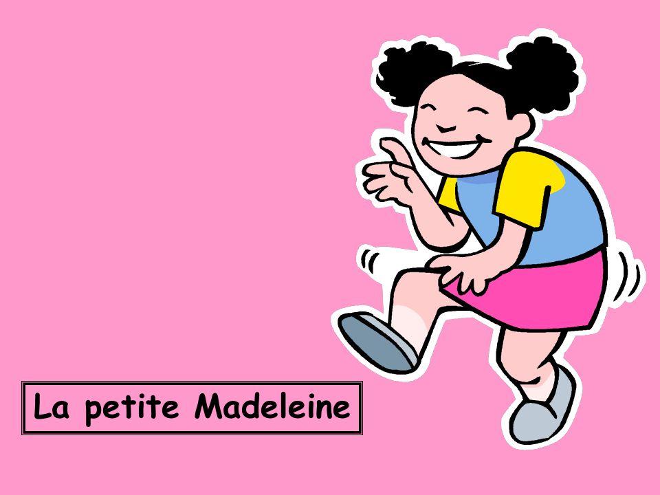 La petite Madeleine