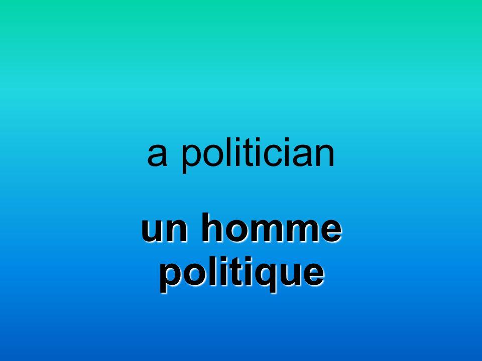 a politician un homme politique