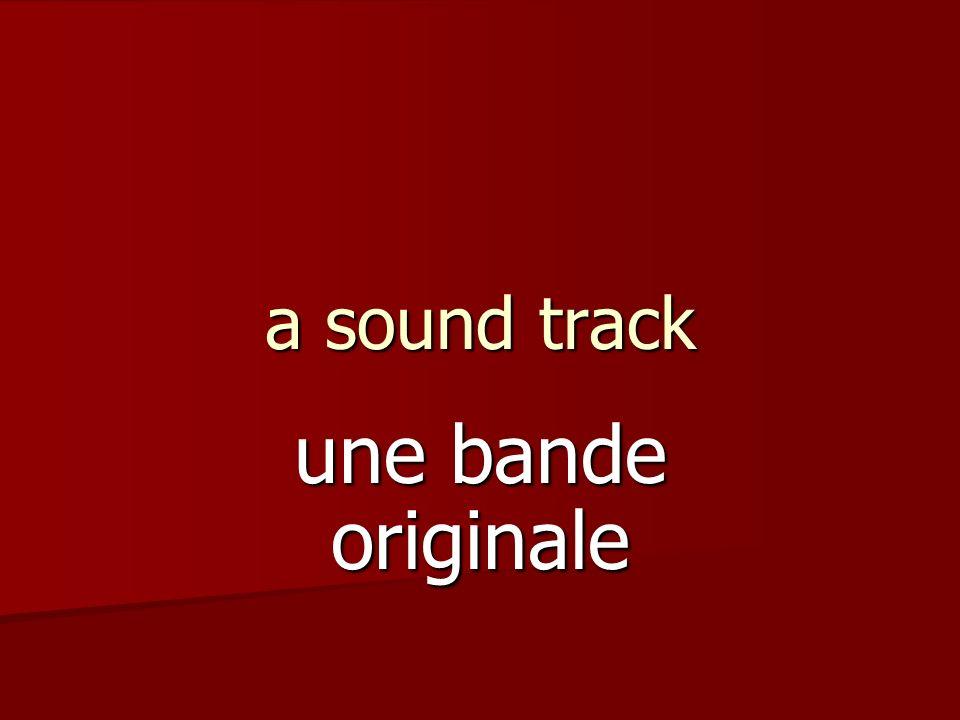 a sound track une bande originale