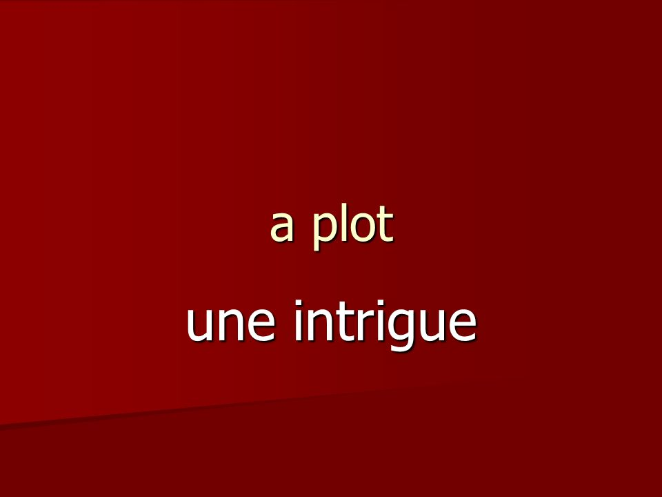 a plot une intrigue