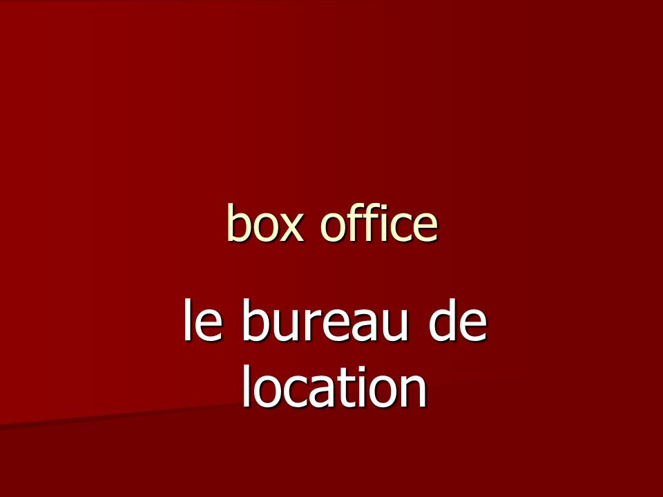box office le bureau de location
