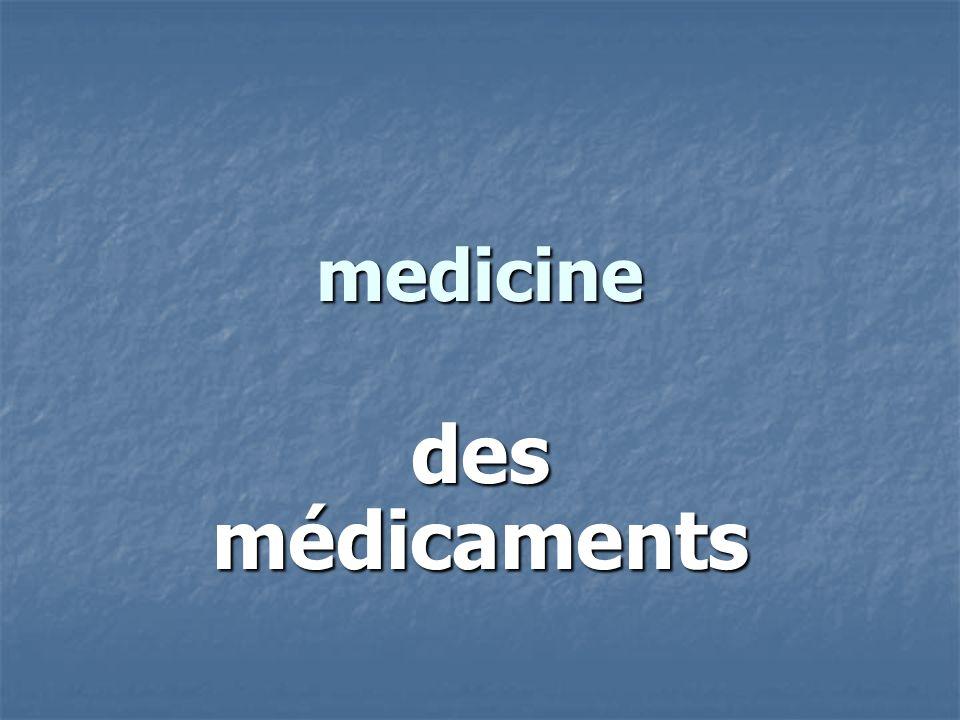 medicine des médicaments