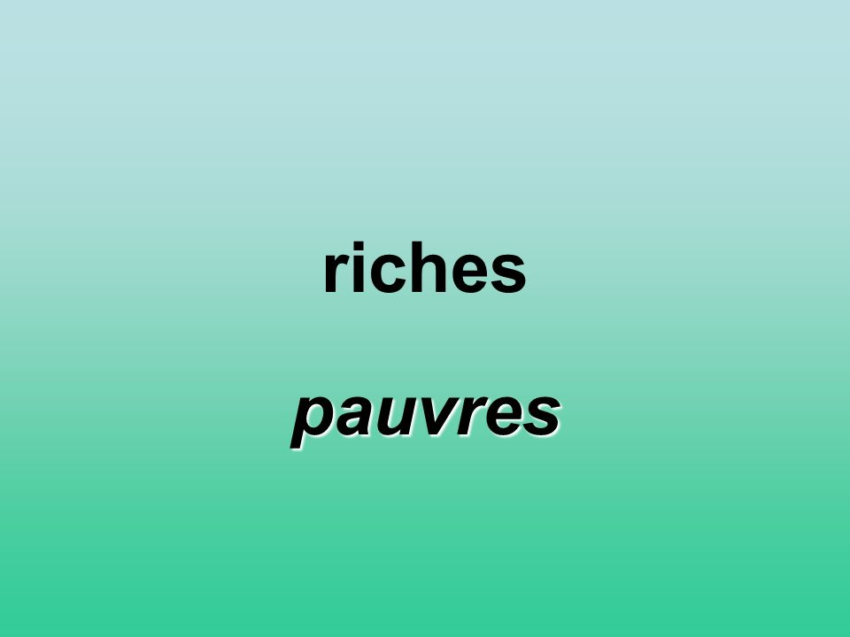 riches pauvres